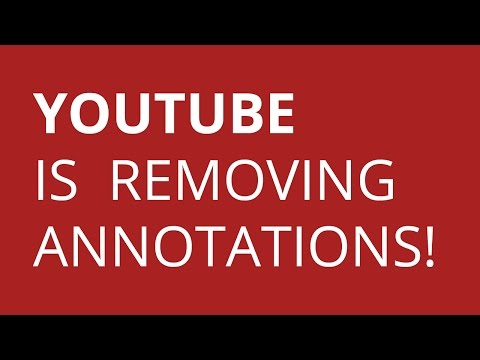 YouTube Is Removing Annotations! We Have a Problem!