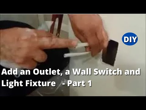 How to Add an Outlet, a Wall Switch and Light Fixture to Existing Wall - Part 1