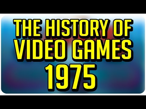 The History of Video Games: 1975