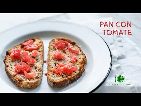 Pan Con Tomate | 1-2 Simple Cooking