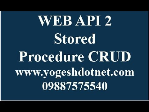 web api stored procedure | asp.net mvc | create update delete insert | Hindi