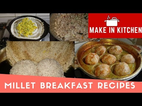 Millet breakfast recipes in Tamil | Tiffin box recipes in Tamil | Millet Recipes | Make In Kitchen
