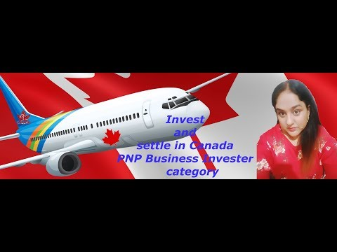 Settle in Canada  Investor visa category | कनाडा निवेश श्रेणी वीजा
