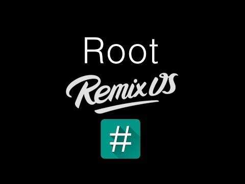 How To Root Remix OS | Easiest Method