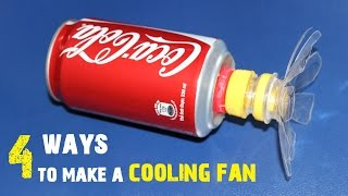 4 Creative ways to make a Cooling fan at home [DIY]