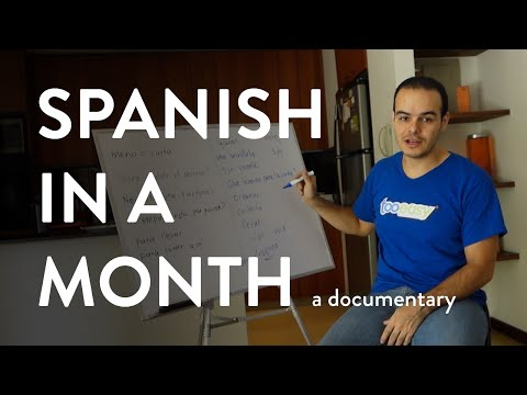Spanish in a Month - Learn Spanish Documentary