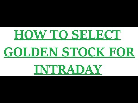 How to select golden stock for intraday ? (In hindi) || Smart investment in nse