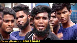 Chennai Gana Harish   AMBEDKAR AYYA official video HD AUDIO