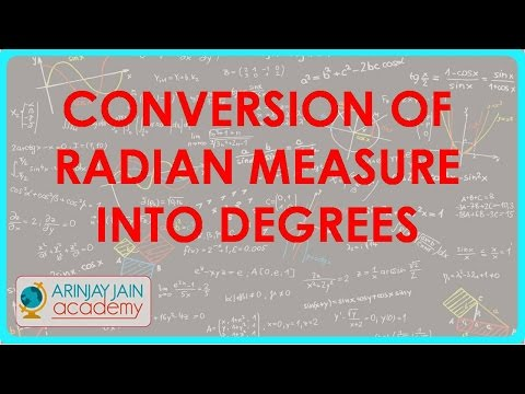 581.Class XI - CBSE, ICSE, NCERT -  Trigonometry - Conversion of Radian Measure into Degrees