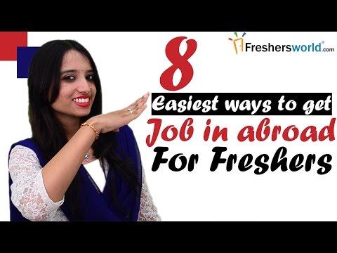 Jobs abroad for Freshers  - Simple tips to make your dream come true