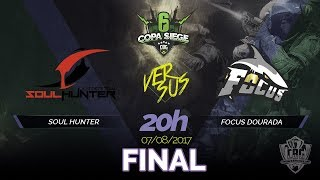 [FINAL] COPA SIEGE (PS4) - SOUL HUNTER E-SPORTS VS FOCUS DOURADA