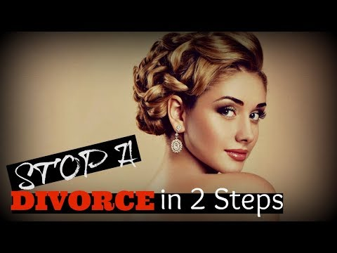 How To ♦Stop♦ A Divorce