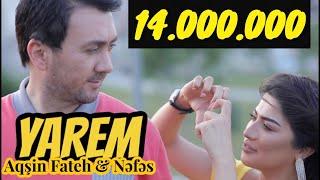 Aqşin Fateh & Nəfəs - Yarem