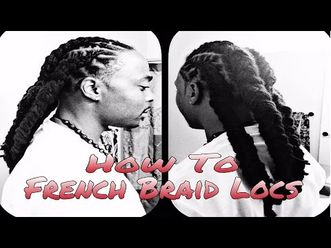 How To French Braid Long DreadLocks~101