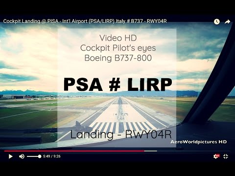 Cockpit   Landing  ✈ PISA  ( PSA / LIRP ) Italy  ✈ B737 - RWY04R  [HD]