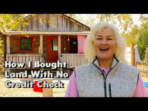 How I Bought Land With No Credit Check