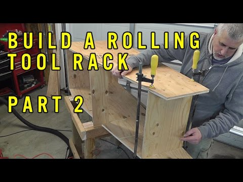 Build A Rolling Tool Rack Part 2