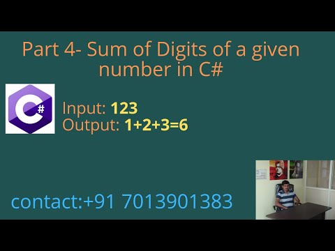 Part 4 - Sum of Digits of a given Number in c#