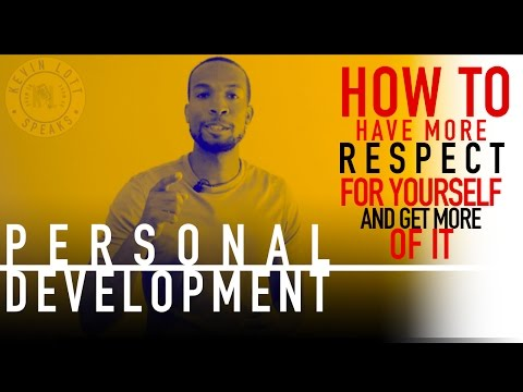 How To Develop More Self Respect In Life