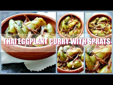 Thai Egg plant Curry with Sprats