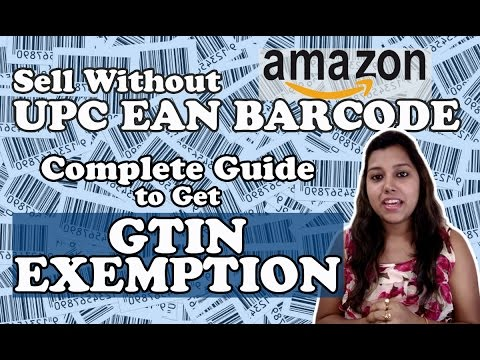 What is Amazon GTIN Exemption | How to upload Products on Amazon Without UPC,EAN Guide in Hindi