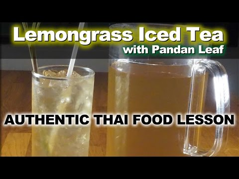 Authentic Thai Recipe for Lemongrass Tea with Pandan Leaf
