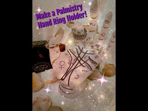DIY! PALMISTRY HAND RING HOLDER! MAKE YOUR OWN!