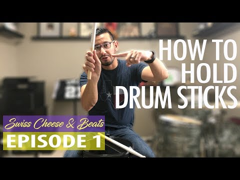 How To Hold Drumsticks | Matched & Traditional Grip for Snare Drum | Swiss Cheese & Beats Ep. 1