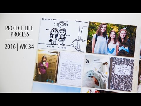 Project Life Process Video 2016 | week 34