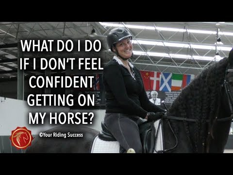 What Do I Do If I Don't Feel Confident Getting On My Horse? - FearLESS Friday TV Ep 57