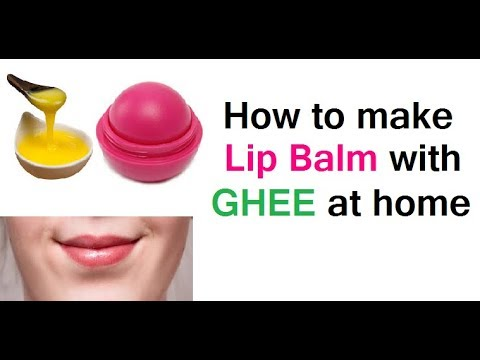 How to make lip balm with ghee at home in 3 Natural ways | SRK Home