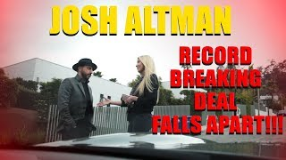 Download JOSH ALTMAN | LARGEST SALE EVER ON ! | EPISODE #006 Video