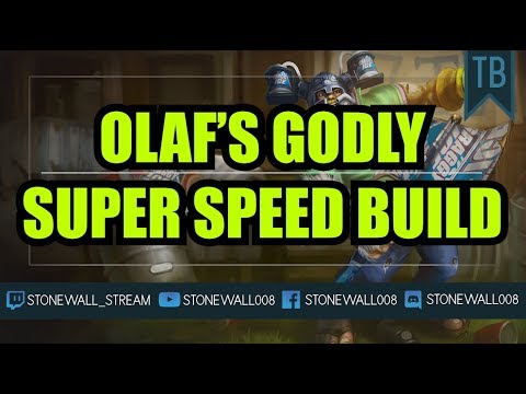 Olaf's Godly Super Speed Build
