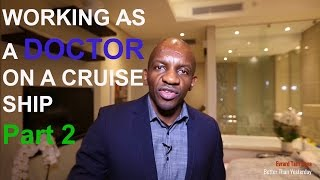 Working as a doctor on a cruise ship     Part 2     Working hours