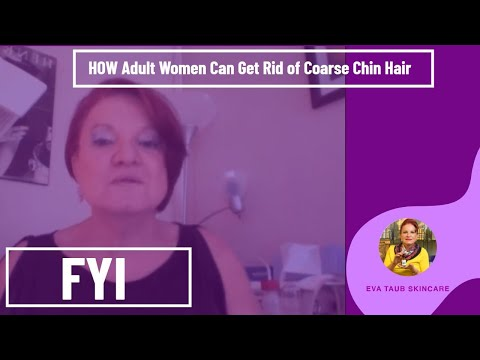 How Adult Women Can Get Rid of Coarse Chin Hair