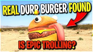 *real* Durr Burger *found* In Desert! 😲 Epic Trolling! Season 5 Clues?
