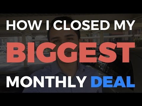 I just closed my BIGGEST DEAL. (old)