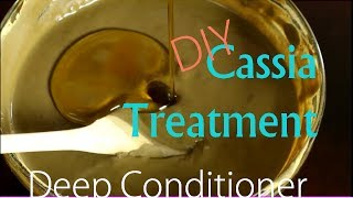 Cassia Obovata   DIY Deep Conditioner for Long Healthy Hair