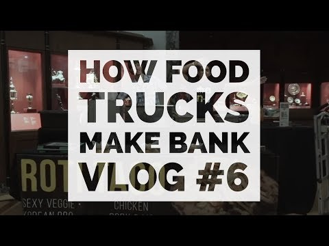HOW FOOD TRUCKS MAKE BANK [VLOG #6]
