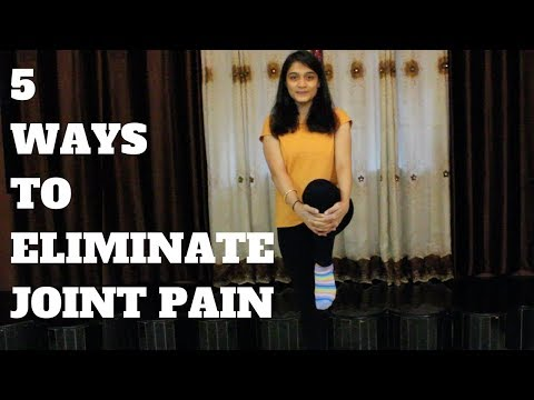 5 Ways To Eliminate Joint Pain | WORKitOUT
