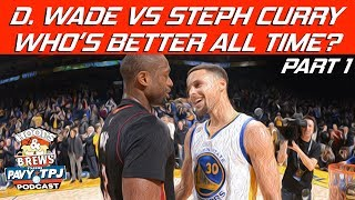 Dwayne Wade vs Steph Curry: Who