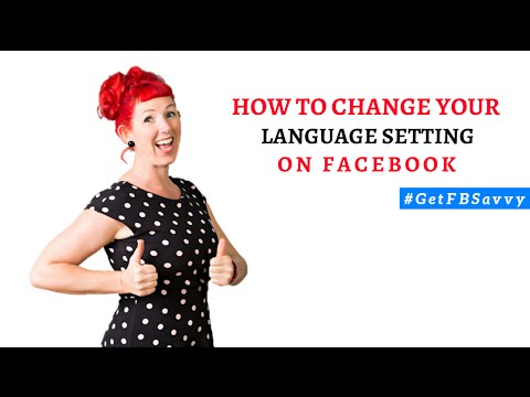 #GetFBSavvy Tips: How To Change Your Language Setting on Facebook