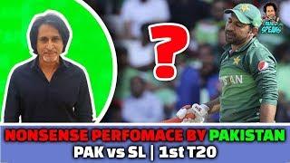 Nonsense performance by Pakistan Vs Srilanka   1st T20