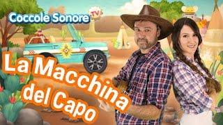 La macchina del capo - Cantiamo con Greta e Stefano - Canzoni per bambini di Coccole Sonore