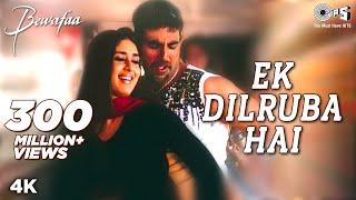 Ek Dilruba Hai - Bewafaa | Akshay Kumar & Kareena Kapoor | Udit Narayan | Nadeem - Shravan