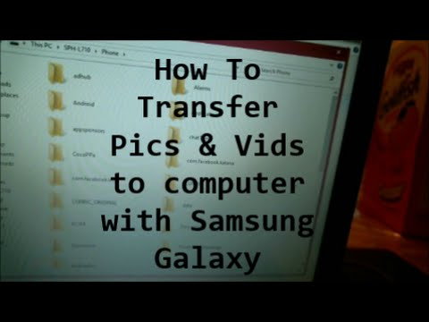 How to Transfer Pictures & Videos with Samsung Galaxy to computer