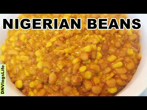 How to Make Nigerian Beans and Corn | Ewa Riro | Stewed Beans