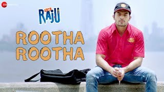 Rootha Rootha | Is She Raju | Ansh Gupta | Duran Maibam