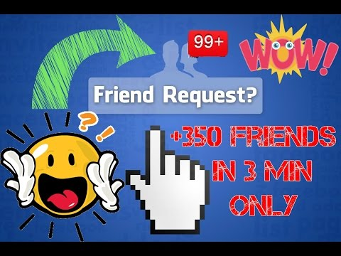 How to get more / many friend requests on Facebook 2017 +350 IN 3 MIN ONLY (Updated)