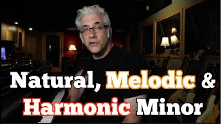 Natural, Melodic & Harmonic Minor: What IS the Difference?